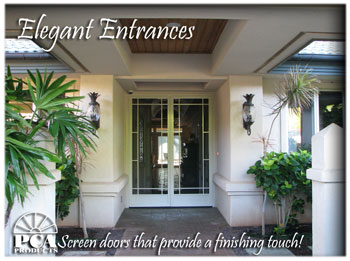 best screen doors Maui,Wailuku, kahului, wailea, Kihei, hawaii,